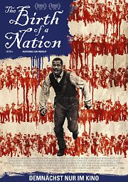 Alle Infos zu The Birth of a Nation - Aufstand zur Freiheit