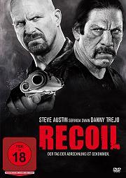 Recoil - Der Tag der Abrechnung ist gekommen