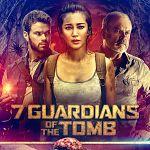 """Pfui Spinne: Abenteuerlich, der """"7 Guardians of the Tomb""""-Trailer!"""