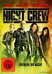 Alle Infos zu The Night Crew - Überlebe die Nacht