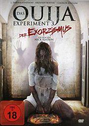 Alle Infos zu Das Ouija Experiment 3 - Der Exorzismus