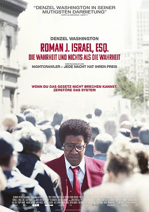 Alle Infos zu Roman J. Israel, Esq. - Die Wahrheit und nichts als die Wahrheit