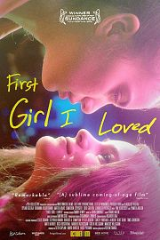 Alle Infos zu First Girl I Loved