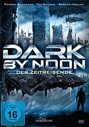 Dark by Noon - Der Zeitreisende