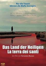 Alle Infos zu La terra dei santi - Das Land der Heiligen