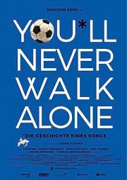 Alle Infos zu You'll Never Walk Alone