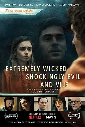 Alle Infos zu Extremely Wicked, Shockingly Evil and Vile