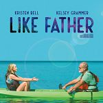 "Alles Netflix: ""Like Father""-Trailer, Will Ferrell goes ""Eurovision"" & mehr"