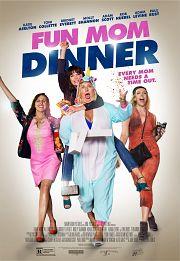 Fun Mom Dinner - Jede Mom braucht mal eine Auszeit