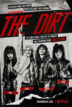 The Dirt - Sie wollten Sex, Drugs & Rock'n'Roll