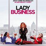 """Also wirklich, Mädels... """"Lady Business"""" mit Red-Band-Trailer (Update)"""
