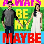 """Always Be My Maybe""-Trailer: Netflix baut Rom-Com-Sparte aus"