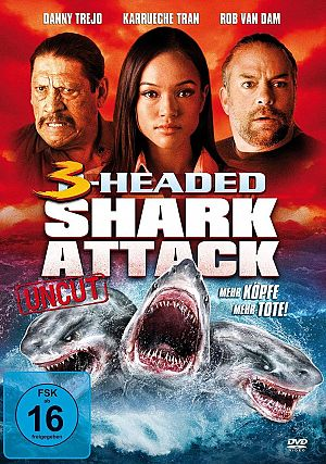 3-Headed Shark Attack - Mehr Köpfe, mehr Tote