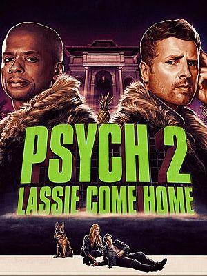 Psych 2 - Lassie Come Home