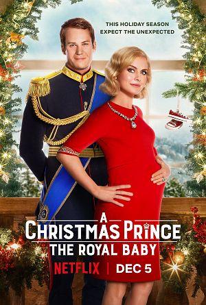 Alle Infos zu A Christmas Prince - The Royal Baby
