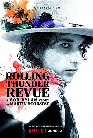 Alle Infos zu Rolling Thunder Revue - A Bob Dylan Story by Martin Scorsese