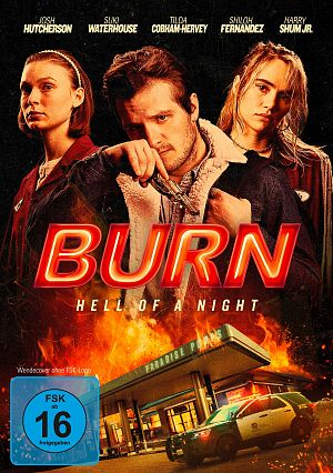 Alle Infos zu Burn - Hell of a Night