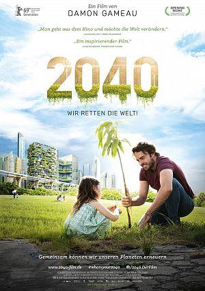 Alle Infos zu 2040 - Wir retten die Welt!