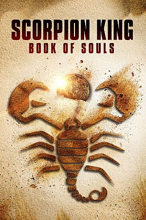 Scorpion King - Das Buch der Seelen