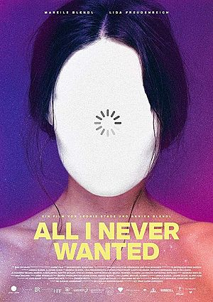 Alle Infos zu All I Never Wanted