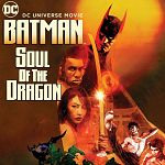 """Batman - Soul of the Dragon"": Nach dem Trailer jetzt die Clips (Update)"
