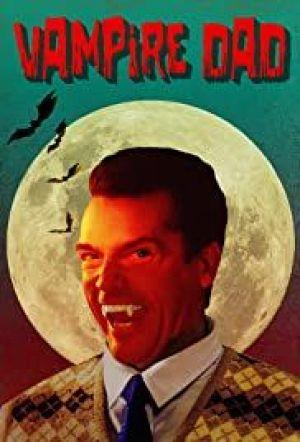 Alle Infos zu Vampire Dad