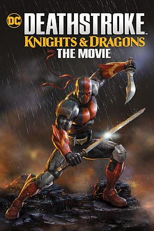 Alle Infos zu Deathstroke - Knights & Dragons