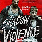 "Viel gelobt: ""The Shadow of Violence""-Trailer haut kräftig rein"