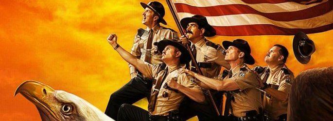 """Sehr passender Kinostart für """"Super Troopers 2"""" - und ein Teaser!"""