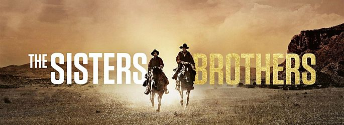 "Wilder Western: Neuer Trailer & Poster zu ""The Sisters Brothers"""