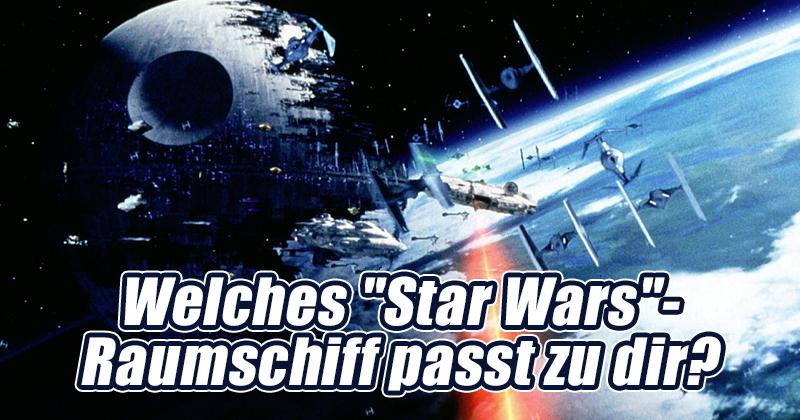 """Welches """"Star Wars""""-Raumschiff passt zu dir?"""