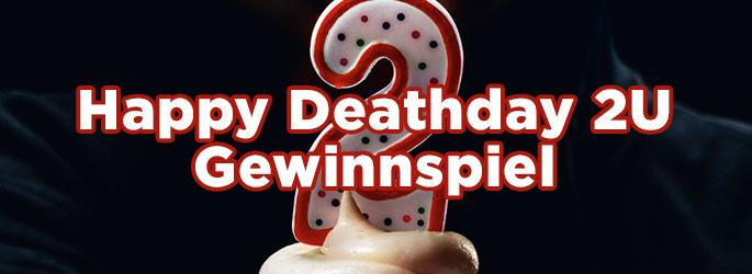 """Keine Angst, mitmachen: Gewinnspiel zu """"Happy Deathday 2U""""!"""