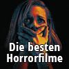 Wir haben aufgefrischt: Die besten Horrorfilme aller Zeiten!