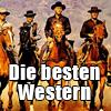 """Zum Filmstart von """"Die Glorreichen Sieben"""": Die besten Western aller Zeiten!"""
