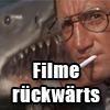 Zum Schmunzeln: Wenn man diese Filme rückwärts schaut...