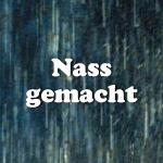 Nass gemacht: Unsere Lieblings-Filmszenen im Regen!