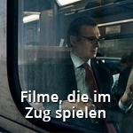 Nächster Halt: Blockbuster! - Coole Filme, die im Zug spielen