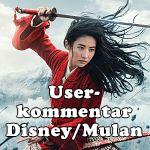 """Machte Disney mit der Veröffentlichung von """"Mulan"""" wirklich was falsch?"""