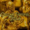 Auslösung Oscar-Tippspiel 2016: Wer schnappt sich den Titel von euch?