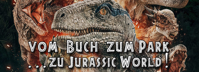 """""""Jurassic Park""""-Special: Vom Buch zum Film zur Filmreihe"""