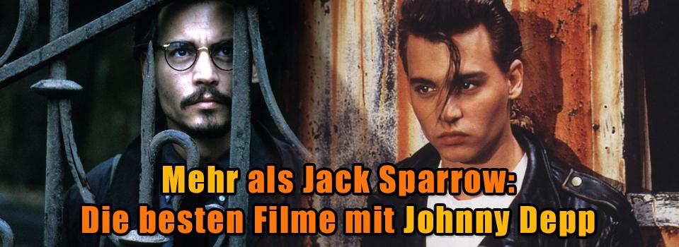 Muss man gesehen haben: Die 25 besten Johnny Depp-Filme
