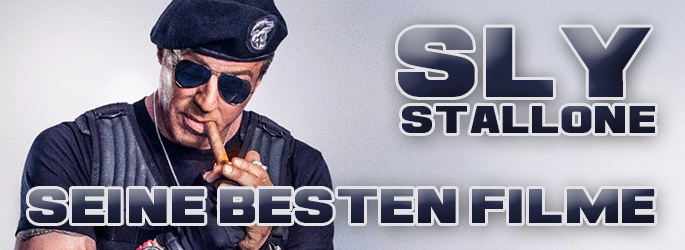 Jetzt auch Sly: Die besten Filme mit Sylvester Stallone!