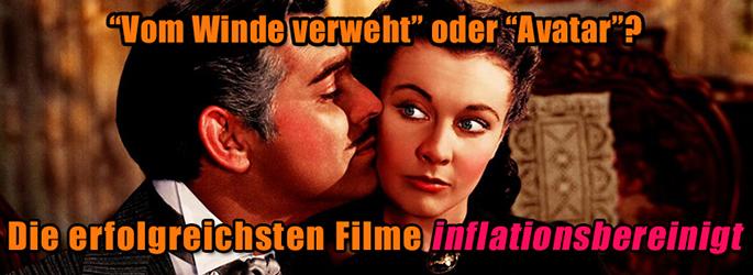 Die inflationsbereinigt erfolgreichsten Filme aller Zeiten