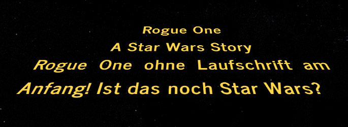 Funktioniert Rogue One - A Star Wars Story auch ohne Lauftext am ...