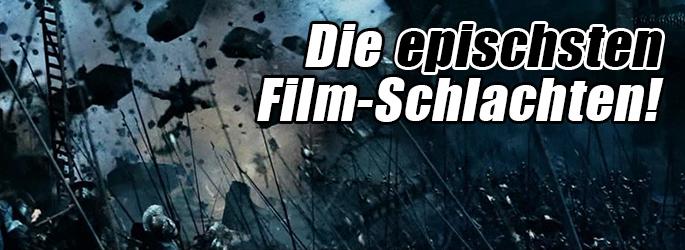 Zieht mit uns ins Gefecht: Die epischsten Filmschlachten!