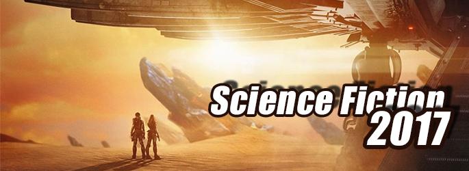 Die spannendsten Science-Fiction-Filme 2017