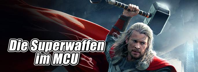 Jetzt die Avengers & Co.! Das MCU und seine Superwaffen