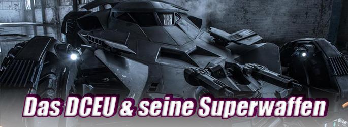 KRAWUMM! Das DCEU und seine Superwaffen