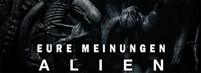 """""""Alien - Covenant"""": Dies sind eure Meinungen"""