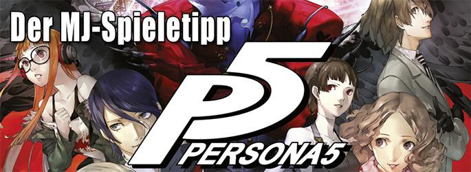 """Der MJ-Spieletipp: """"Persona 5"""" schickt euch an die JRPG-High-School"""